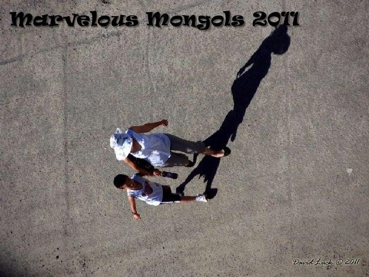 Marvelous Mongols 2011<br />