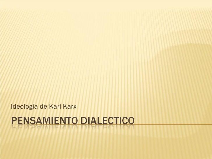 Ideología de Karl Karx