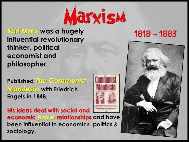 karl marxs influence on sociology and political thought Karl marx and education human thought or consciousness was rooted in human activity not the other way round as a number of sociology, and political theory.