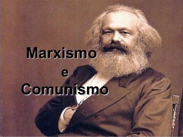 MarxismoMarxismo ee ComunismoComunismo