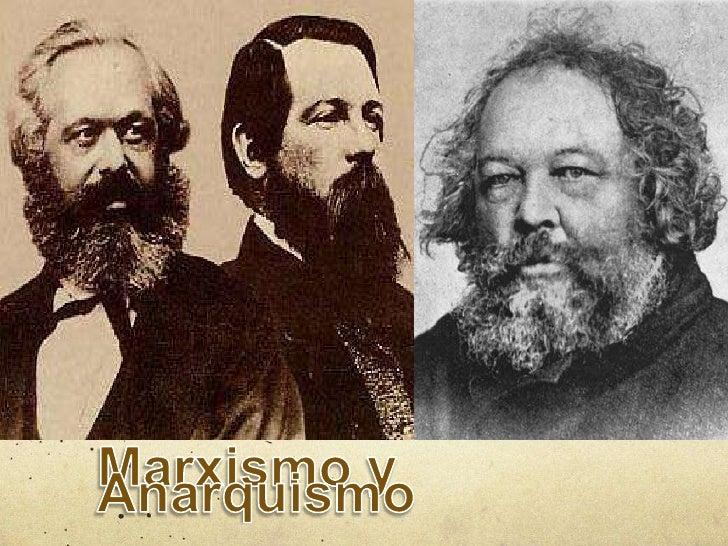 Marxismo y Anarquismo<br />
