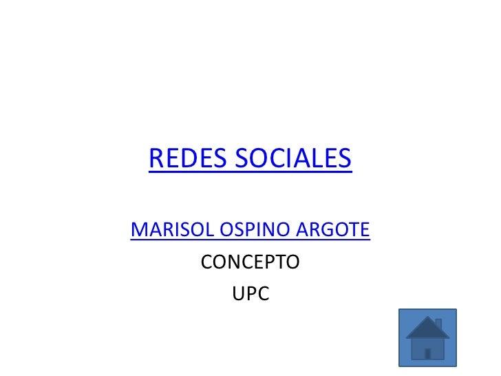 REDES SOCIALESMARISOL OSPINO ARGOTE      CONCEPTO         UPC