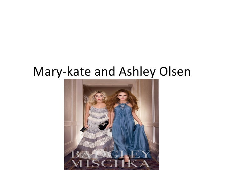 Mary Kate And Ashley Olsen Powerpoint