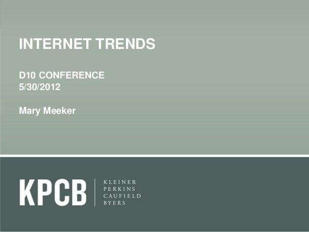 Mary meeker-kpcb-internet-trends-2012