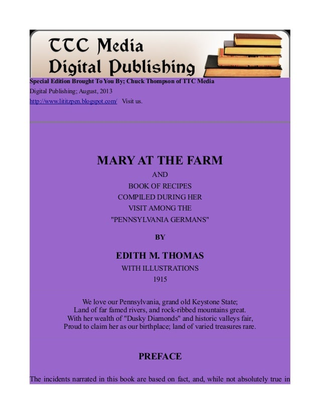 Special Edition Brought To You By; Chuck Thompson of TTC Media Digital Publishing; August, 2013 http://www.lititzpen.blogs...