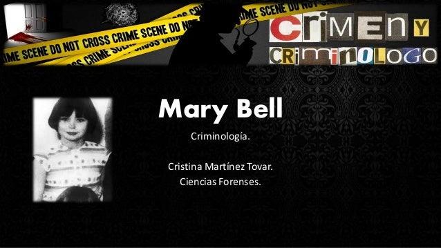 Mary Bell Criminología. Cristina Martínez Tovar. Ciencias Forenses.