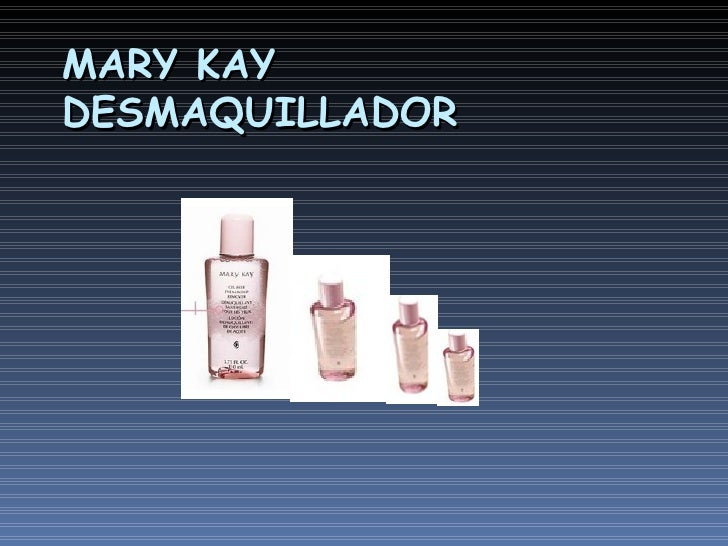MARY KAY DESMAQUILLADOR