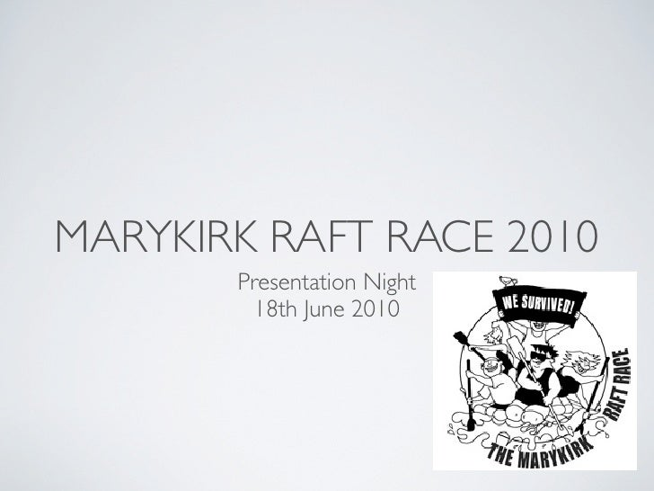 Marykirk raft race presentation night