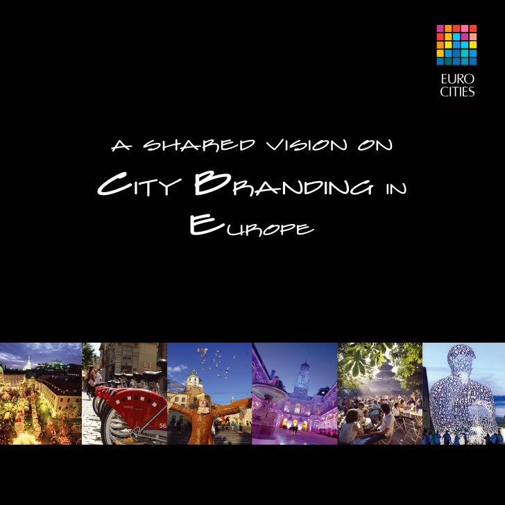 A Shared vision onCity Branding    In    Europe