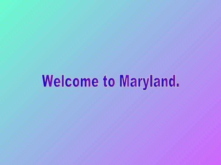 Maryland Slideshow