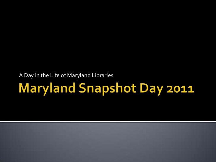 MarylandSnapshotdayLegislatorShow2011