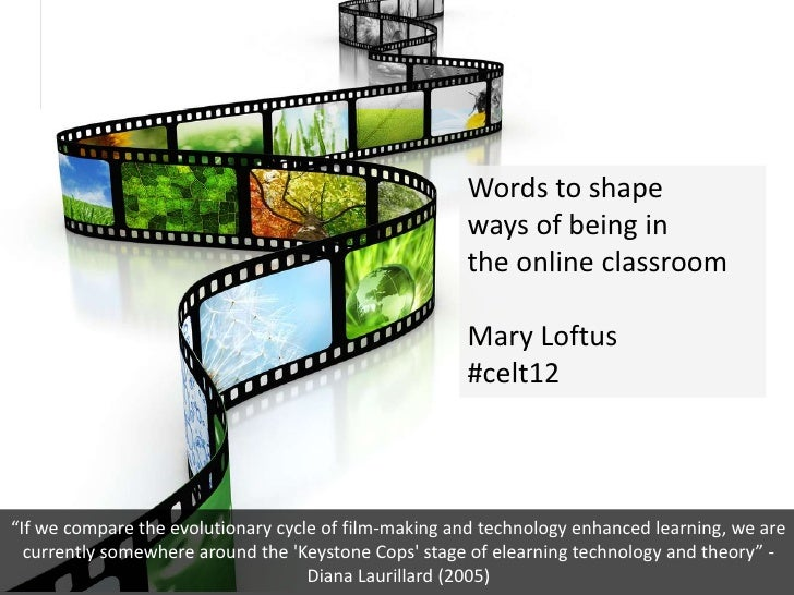 Words to shape 'ways of being' in the online classroom