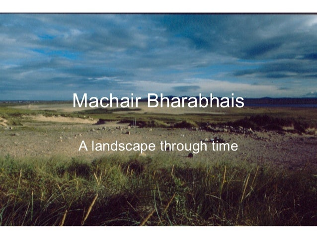 Machair Bharabhais (A Landscape Through Time) [Mary Macleod]