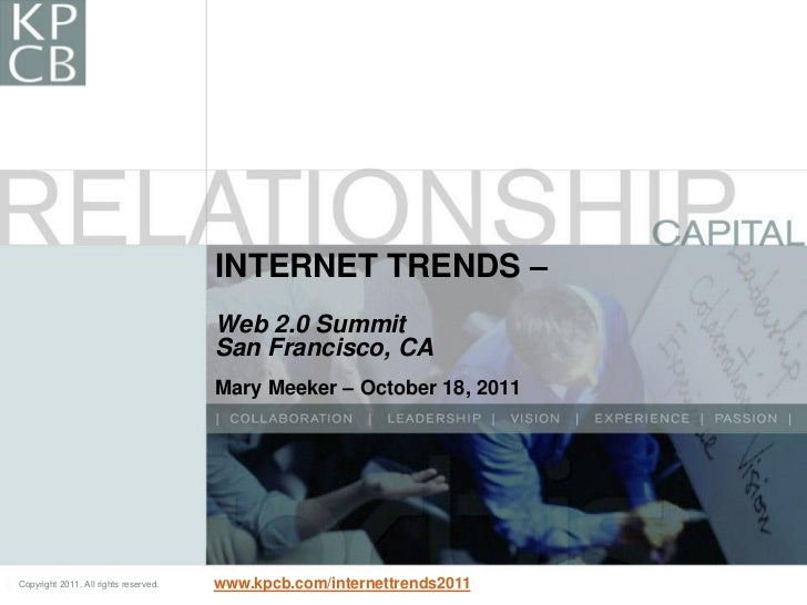Mary Meeker's Web 2.0 Presentation October 18 2011