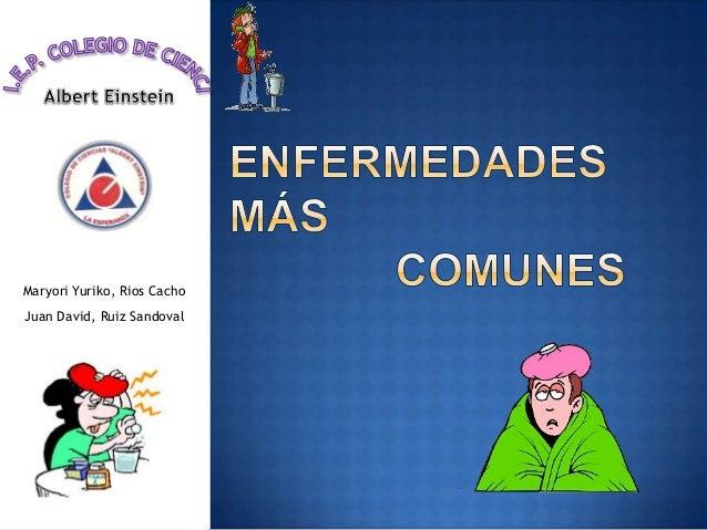 ENFERMEDADES MÁS COMUNES