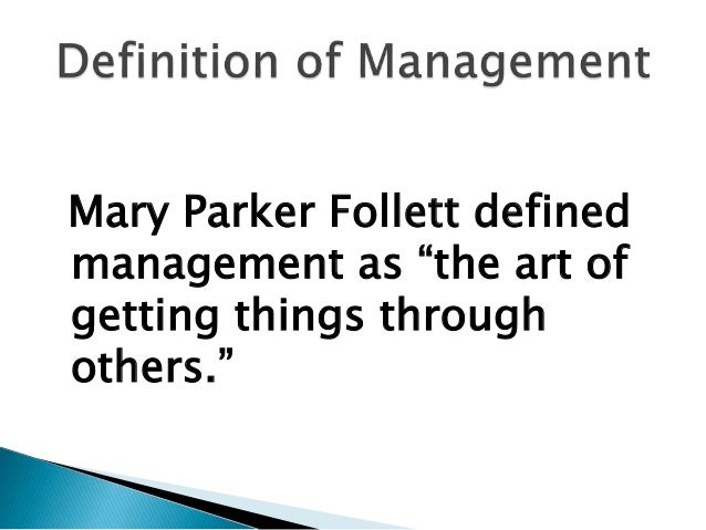 contribution to management of mary parker follett Discover mary parker follett famous and rare quotes share mary parker follett quotations about leadership, giving and democracy leadership is not defined by the exercise of.