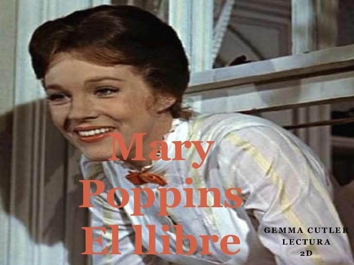 MaryPoppinsEl llibre            GEMMA CUTLER              LECTURA                 2D