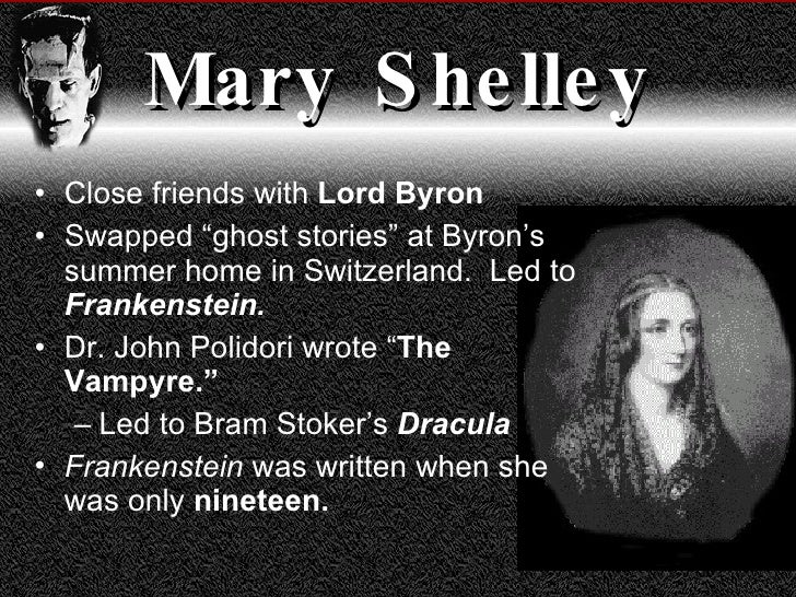 frankenstein written by mary shelley at age nineteen By mary shelley, victor frankenstein is retelling frankenstein by mary shelley: outline which she produced at age nineteen.