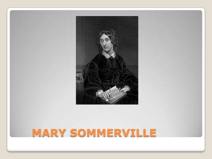 MARY SOMMERVILLE