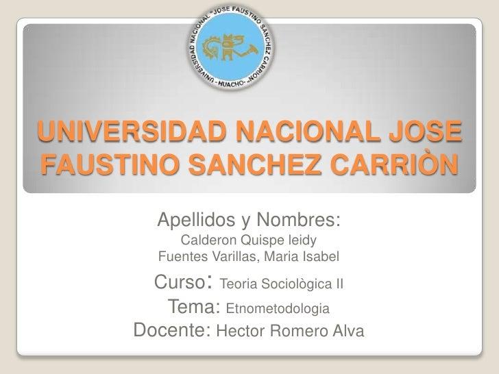 UNIVERSIDAD NACIONAL JOSEFAUSTINO SANCHEZ CARRIÒN        Apellidos y Nombres:           Calderon Quispe leidy        Fuent...