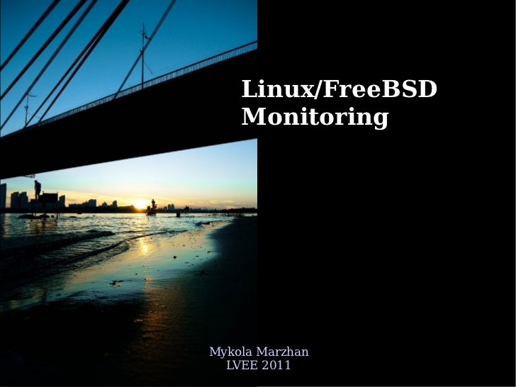 linux and freebsd monitoring