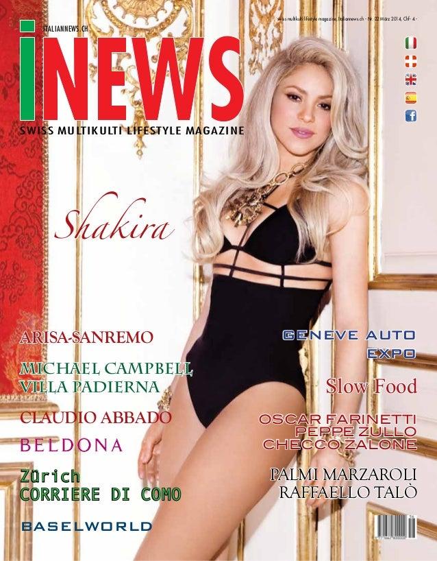 swiss multikulti lifestyle magazine, Italiannews.ch - Nr. 22 März 2014, Chf- 4.-  italiannews.ch  SWISS MULTIKULTI LIFESTY...