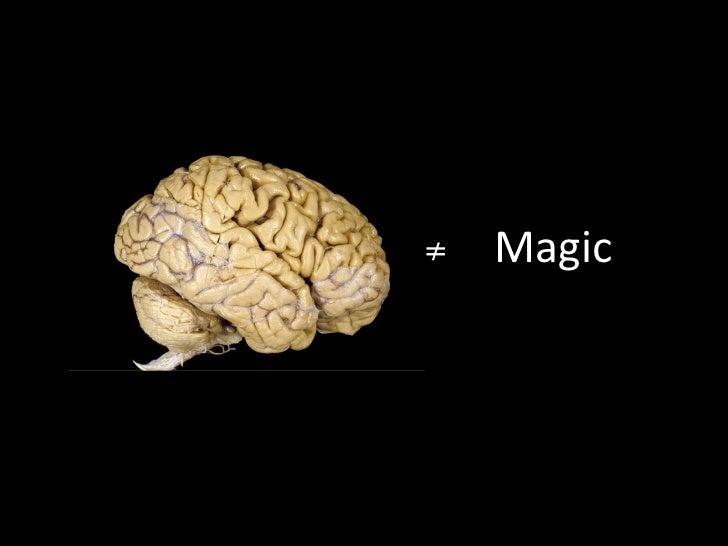 ≠   Magic