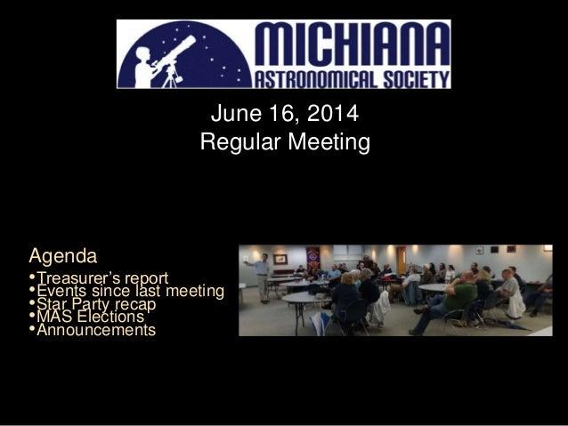 Michiana Astronomical Society Inc. regular meeting. 2014-06-20