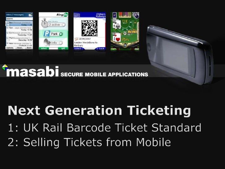   Masabi build mobile applications      Award winning and certified security      Ticket sales and delivery from mobil...