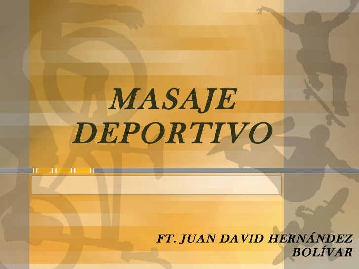 MASAJE DEPORTIVO FT. JUAN DAVID HERNÁNDEZ BOLÍVAR