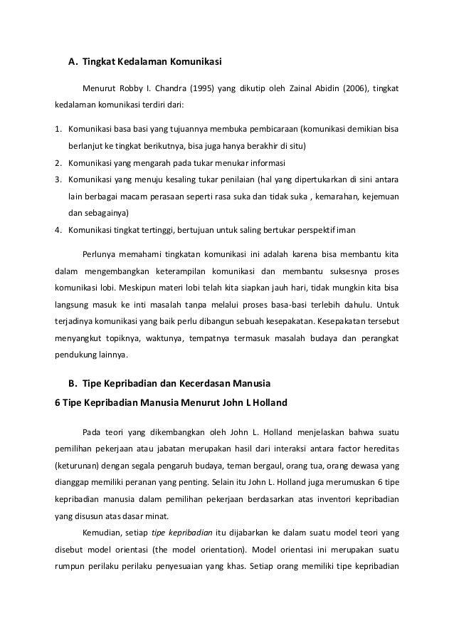 A. Tingkat Kedalaman Komunikasi Menurut Robby I. Chandra (1995) yang dikutip oleh Zainal Abidin (2006), tingkat kedalaman ...