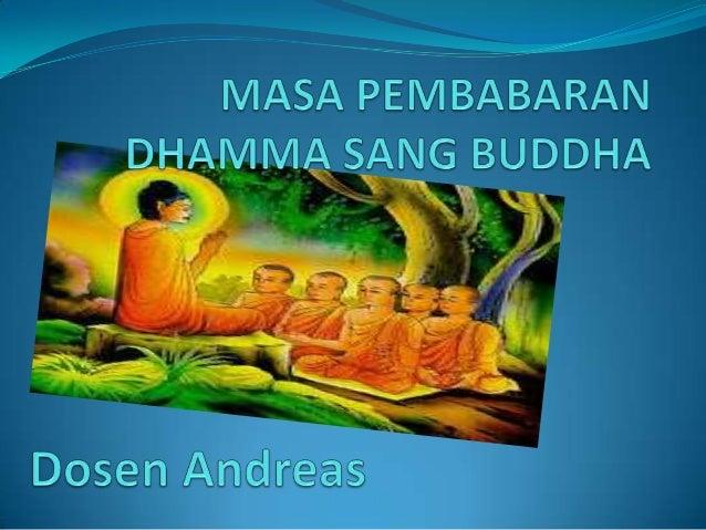 45 tahun masa pembabaran dhamma sang buddha
