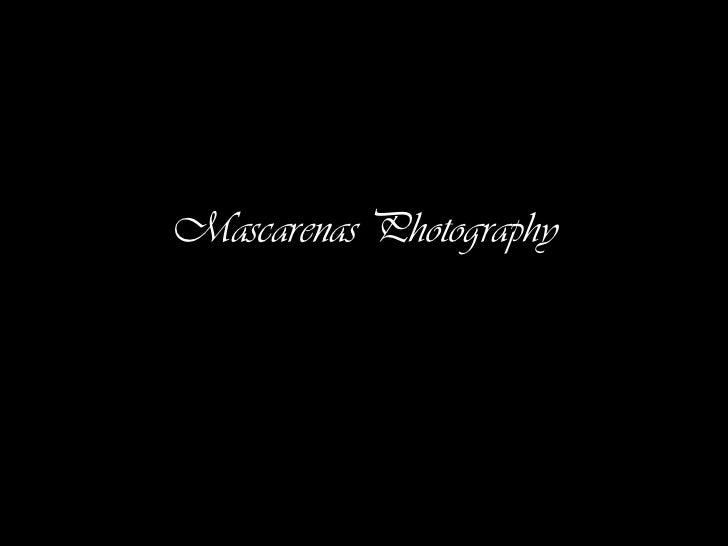 Mascarenas Photography
