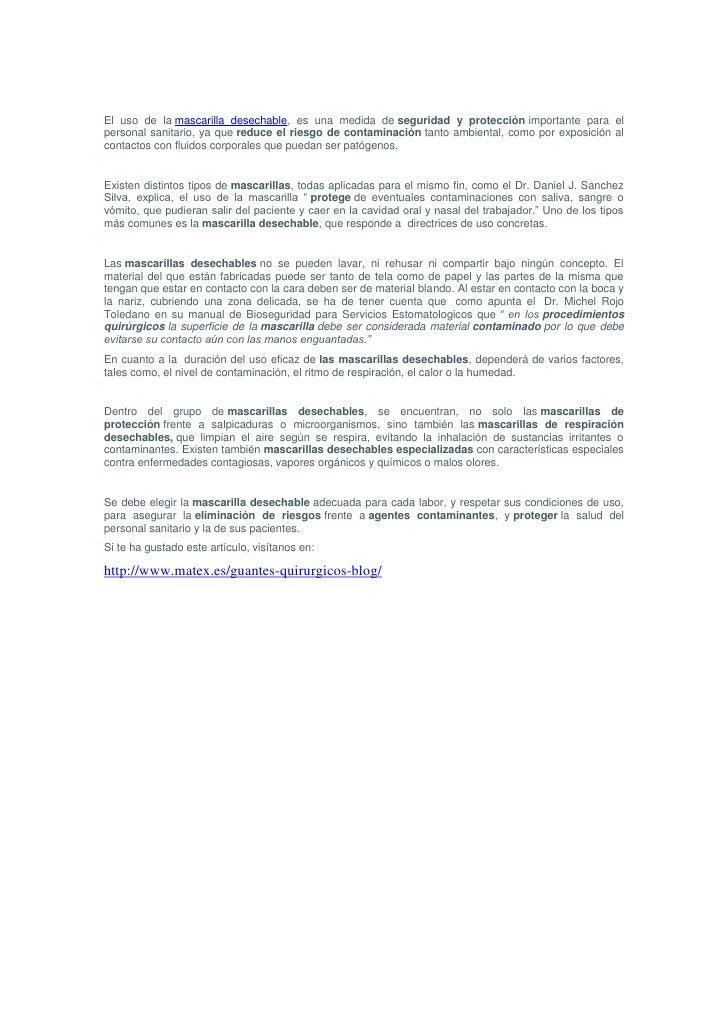 <br />El uso de lamascarilla desechable, es una medida deseguridad y protecciónimportante para el personal sanitario, ...