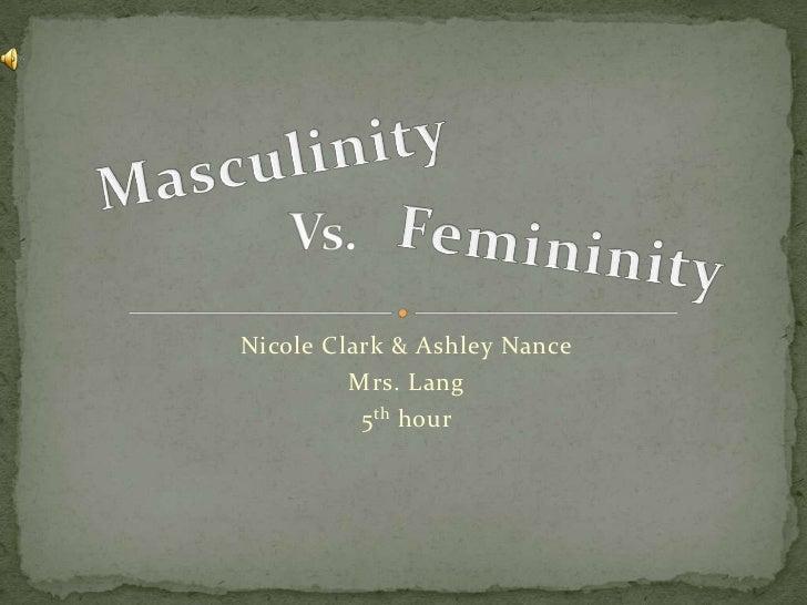 Nicole Clark & Ashley Nance         Mrs. Lang          5 th hour