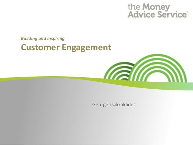 Building Customer Engagement for the Money Advice Service - George Tsakraklides