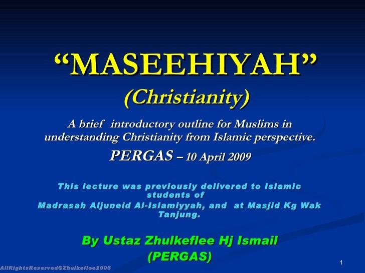 Maseehiyah  Slideshare(Pergas 2009)