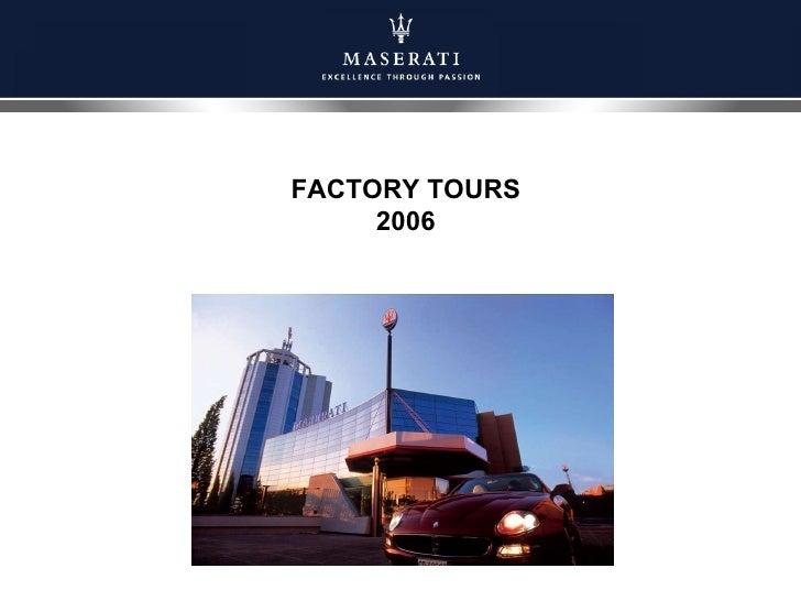 FACTORY TOURS 2006