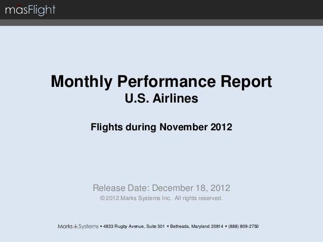 masFlight November 2012 Monthly Performance Report