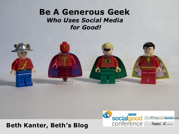Be A Generous Geek  Who Uses Social Media  for Good! Beth Kanter, Beth's Blog