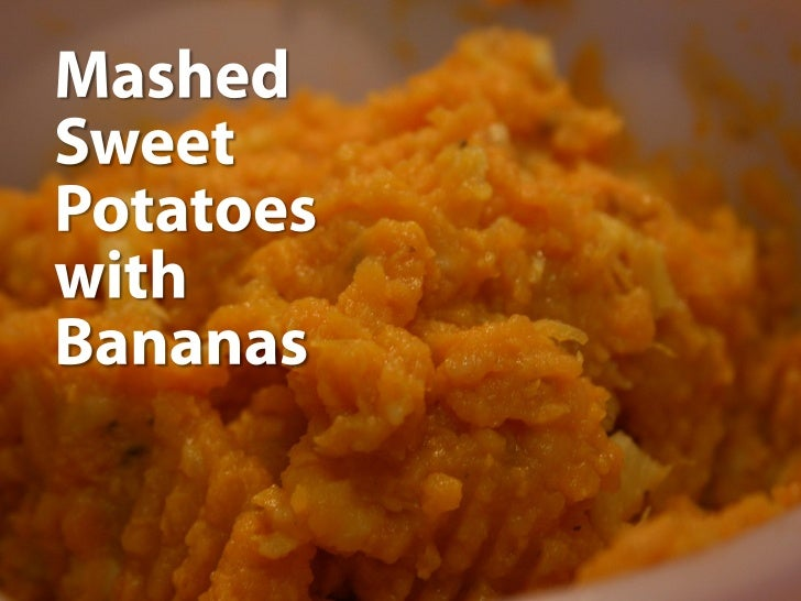 Mashed Sweet Potatoes with Bananas