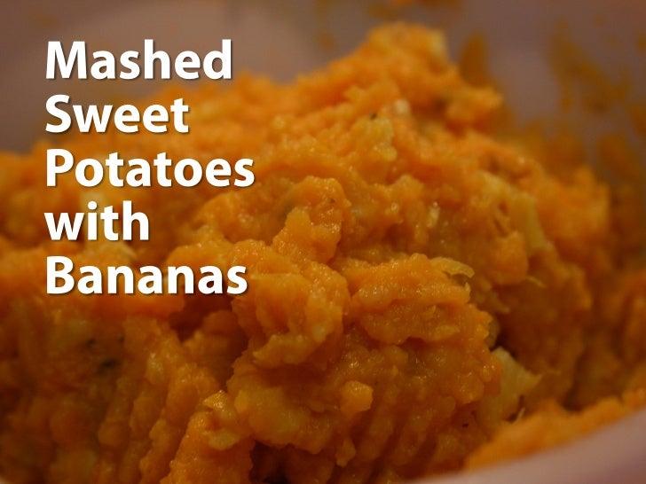 Mashed Sweet Potatoes with Bananas