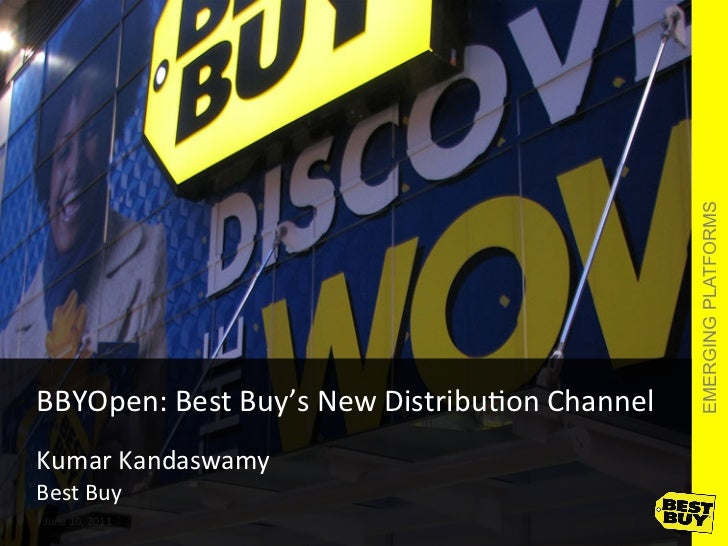 Mashery Presents: The Evolution of Distribution - Kumar Kandaswamy, Director, Open API Platform Business, Best Buy