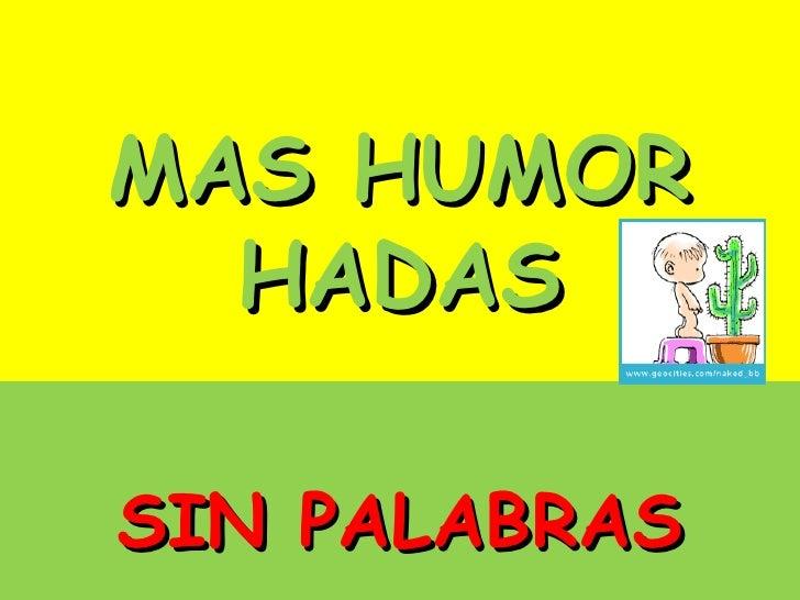 MAS HUMOR HADAS SIN PALABRAS