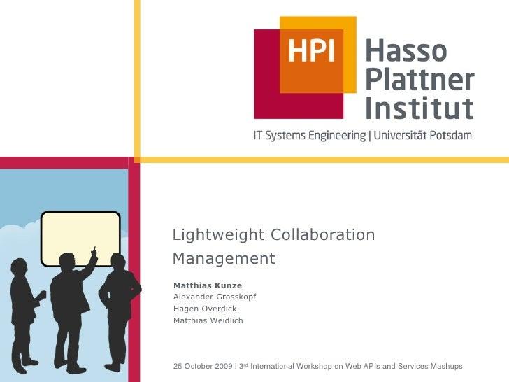 Lighweight Collaboration Management (Mashups09@OOPSLA)