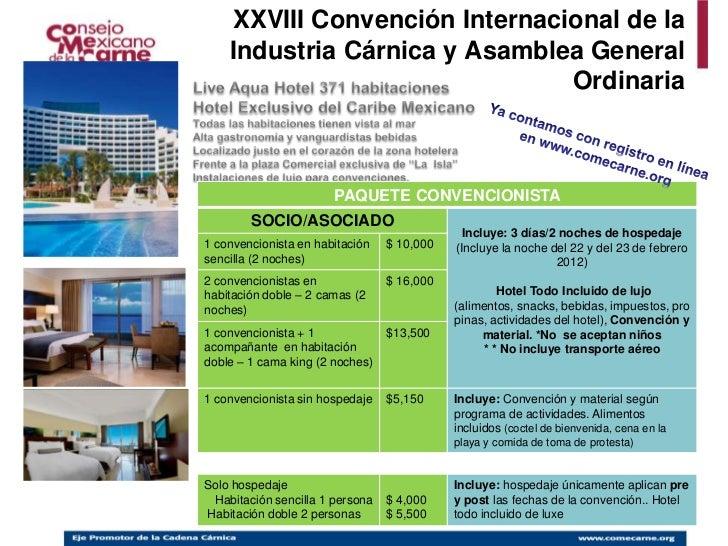 XXVIII Convención Internacional de la    Industria Cárnica y Asamblea General                               Ordinaria     ...