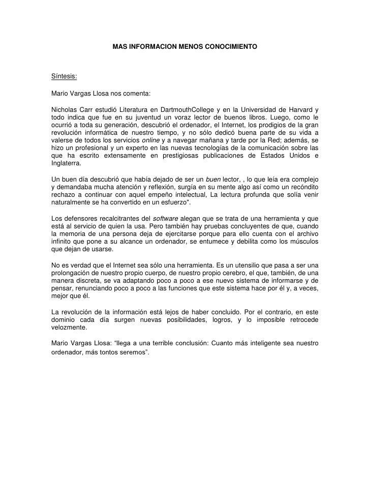 MAS INFORMACION MENOS CONOCIMIENTOSíntesis:Mario Vargas Llosa nos comenta:Nicholas Carr estudió Literatura en DartmouthCol...