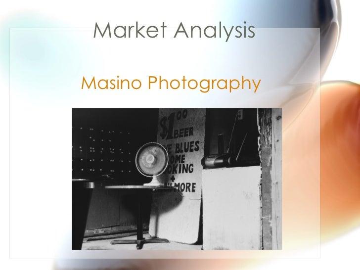 Market Analysis Masino Photography