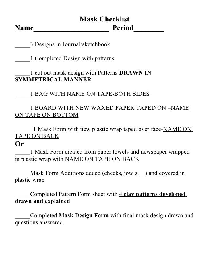 Mask Checklist Name____________________ Period________  _____3 Designs in Journal/sketchbook  _____1 Completed Design with...
