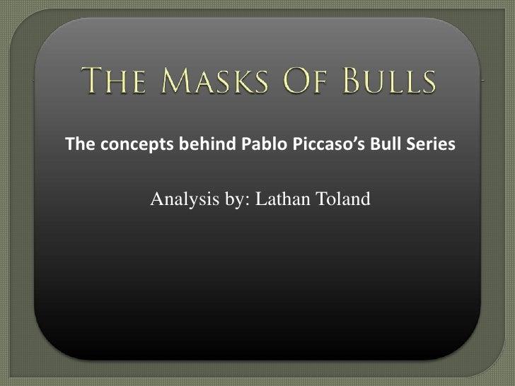 The Masks of Bulls